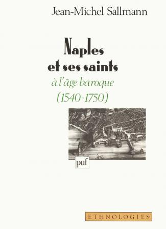 Naples et ses saints à l'âge baroque (1540-1750)