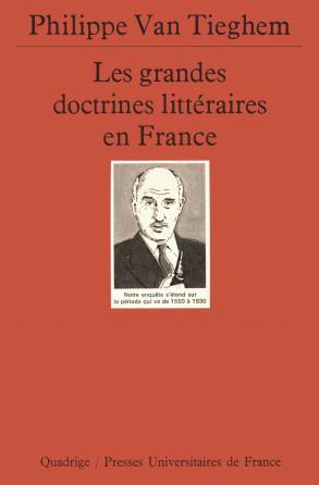 Les grandes doctrines littéraires en France