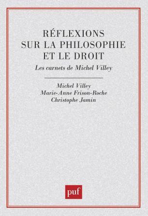 Réflexions sur la philosophie et le droit