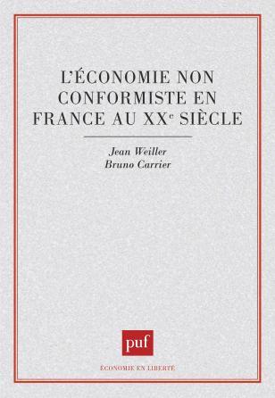 L'économie non conformiste en France au XXe siècle