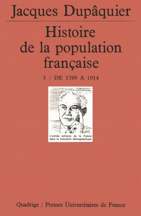 Histoire de la population française. Tome 3