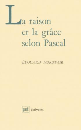 La raison et la grâce selon Pascal