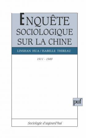 Enquête sociologique sur la Chine, 1911-1949