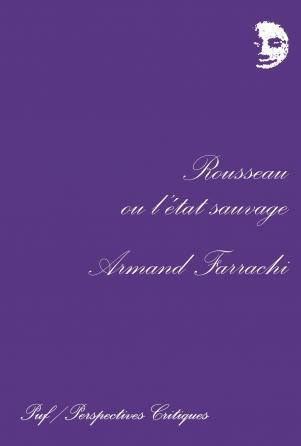 Rousseau ou l'état sauvage