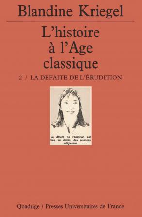 L'histoire de l'âge classique. Tome 2