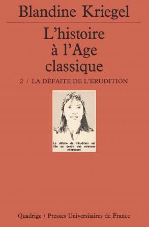L'histoire de l'âge classique. Tome 2