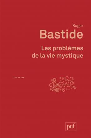 Les problèmes de la vie mystique