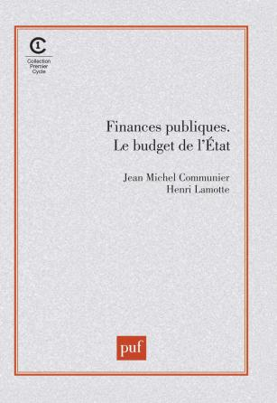 Finances publiques. Le budget de l'État