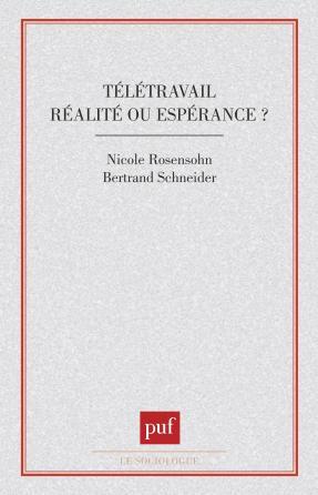 Télétravail : réalité ou espérance ?