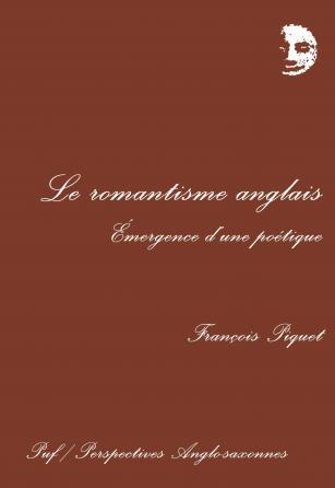 Le romantisme anglais : émergence d'une poétique