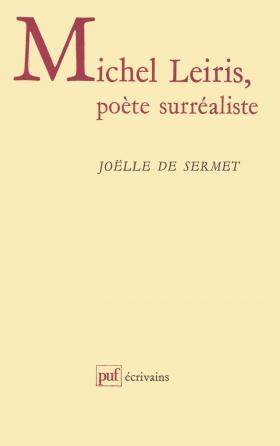Michel Leiris, poète surréaliste