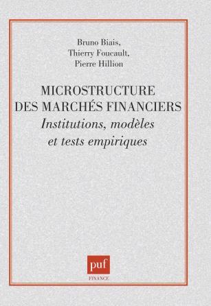Microstructure des marchés financiers. institutions, modèles et tests empiriques