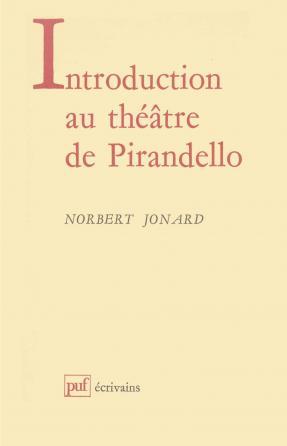 Introduction au théâtre de Luigi Pirandello