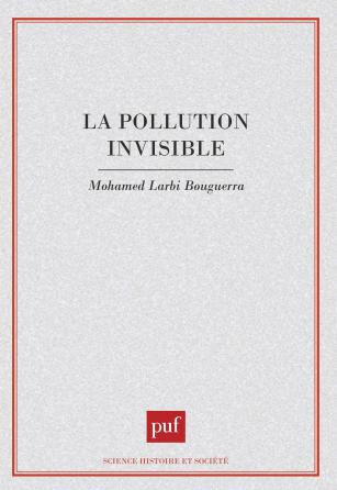 La pollution invisible