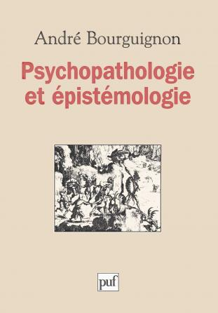 Psychopathologie et épistémologie