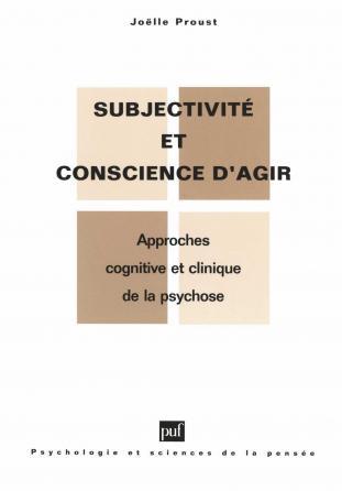 Subjectivité et conscience d'agir dans la psychose
