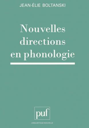 Nouvelles directions en phonologie