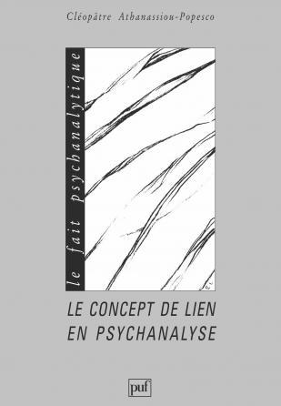Le concept de lien en psychanalyse