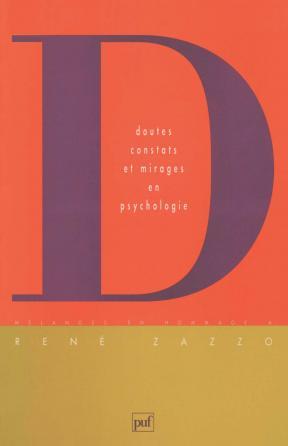 Doutes, constats et mirages en psychologie