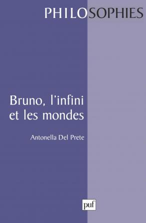 Bruno, l'infini et les mondes