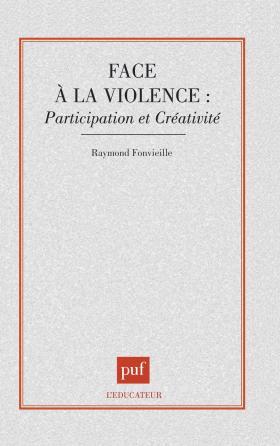 Face à la violence : participation et créativité