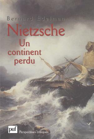 Nietzsche. Un continent perdu