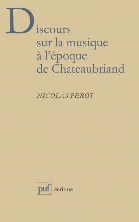 Discours sur la musique à l'époque de Chateaubriand