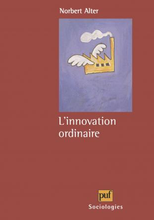 L'innovation ordinaire