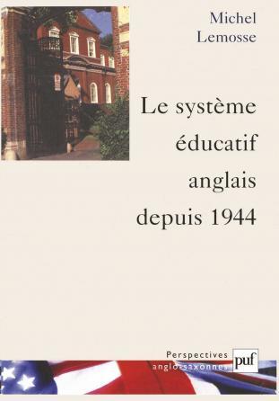 Le système éducatif anglais depuis 1944