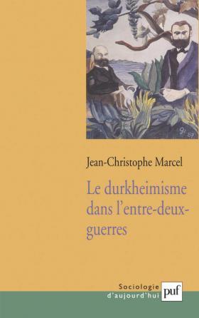 Le durkheimisme dans l'entre-deux-guerres