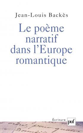 Le poème narratif dans l'Europe romantique