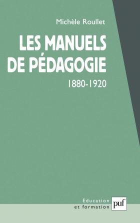 Les manuels de pédagogie, 1880-1920