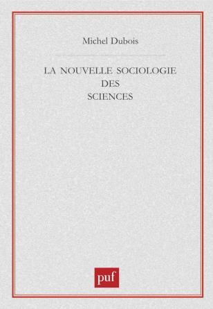 La nouvelle sociologie des sciences