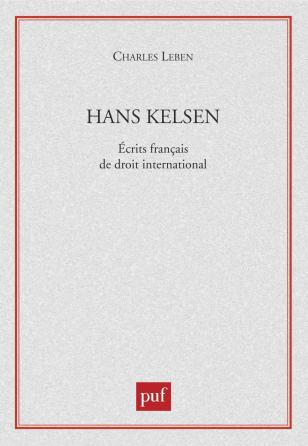 Hans Kelsen. Écrits français de droit international