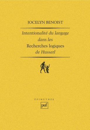 Intentionalité et langage dans les « Recherches logiques » de Husserl