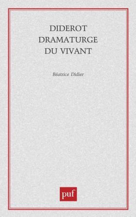 Diderot dramaturge du vivant