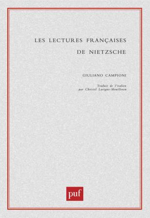 Les lectures françaises de Nietzsche