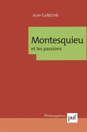 Montesquieu et les passions