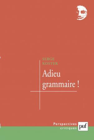 Adieu grammaire !