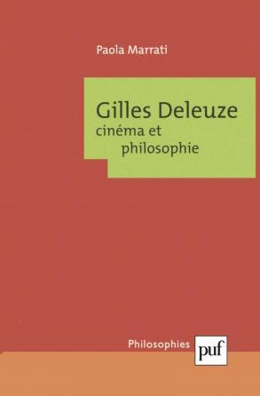 Gilles Deleuze. Cinéma et philosophie