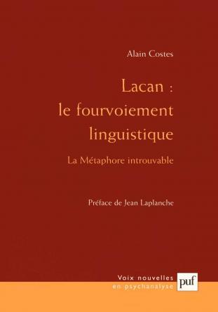 Lacan : le fourvoiement linguistique