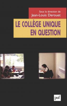 Le collège unique en questions