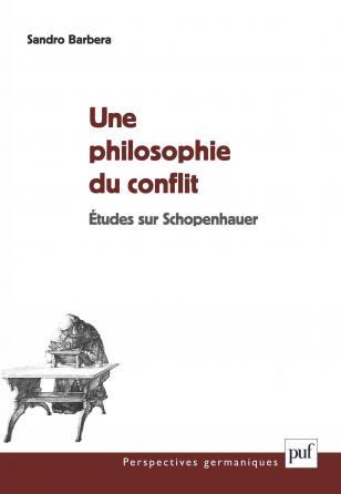 Une philosophie du conflit