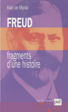 Freud, fragments d'une histoire