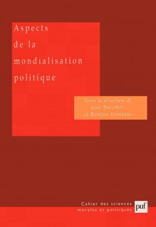 Aspects de la mondialisation politique