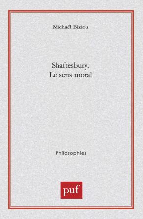 Shaftesbury. Le sens moral