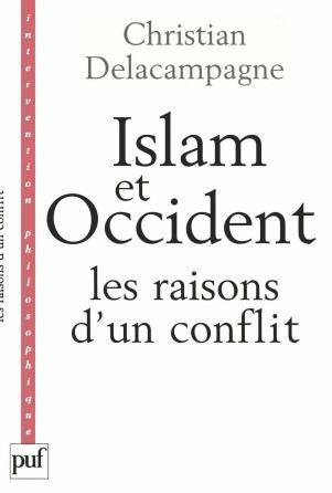 Islam et Occident, les raisons d'un conflit