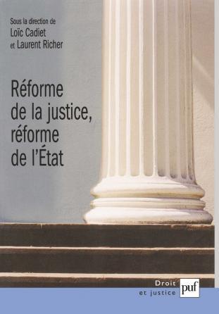 Réforme de la justice, réforme de l'État