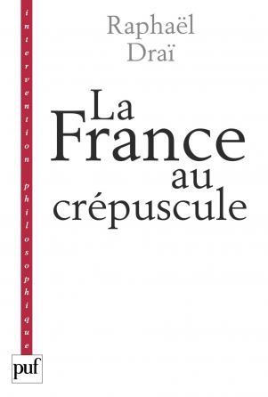 La France au crépuscule