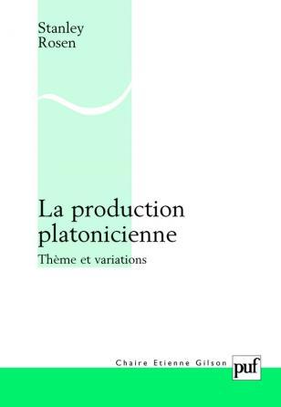 La production platonicienne